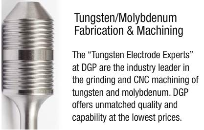 Tungsten/Molybdenum Machining & Fabrication